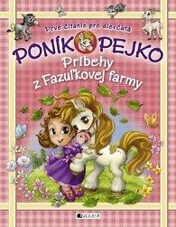 Poník Pejko Príbehy z Fazuľkovej farmy