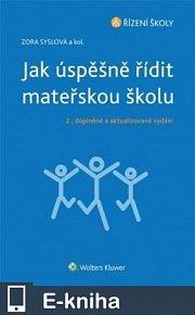 Jak úspěšně řídit mateřskou školu - 2., doplněné a aktualizované vydání (E-KNIHA)