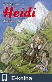 Heidi, děvčátko z hor (E-KNIHA)