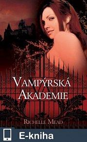 Vampýrská akademie (E-KNIHA)