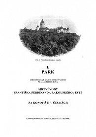 Park Jeho C. a k. Výsosti nejjasnějšího pana arcivévody Františka Ferdinanda Rakouského - Este na Konopišti v Čechách