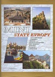 Ministáty Evropy - Lucembursko, Andorra, Malta, Lichtenštejnsko, San Marino, MOnako, Vatikán, Gibraltar