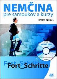 Nemčina pre samoukov a kurzy Fort Schritte