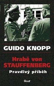 Hrabě von Stauffenberg - Pravdivý příběh