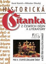 Historická čítanka z českých dějin a literatury