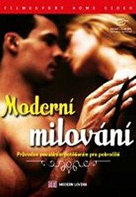 Moderní milování - Průvodce sexuálním potěšením pro pokročilé - DVD digipack