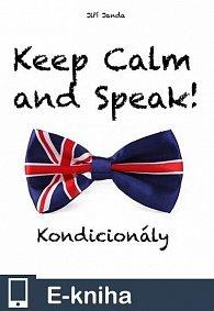 Keep Calm and Speak! Kondicionály (E-KNIHA)