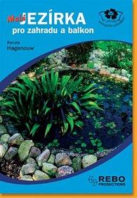 Malá jezírka pro zahradu a balkon - Průvodce začínajícího zahrádkáře