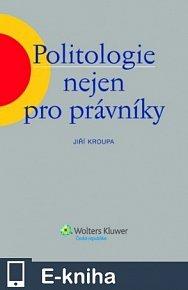 Politologie nejen pro právníky (E-KNIHA)