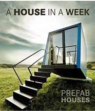 A House in a Week - Prefab Houses