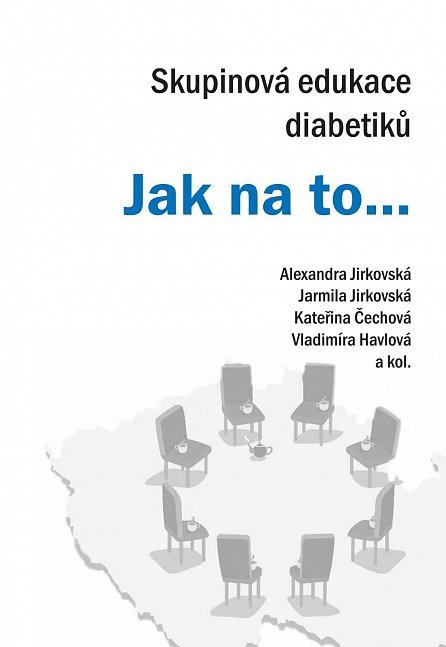 Náhled Skupinová edukace diabetiků - Jak na to…