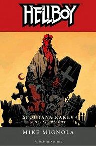 Hellboy 3 - Spoutaná rakev a další příběhy
