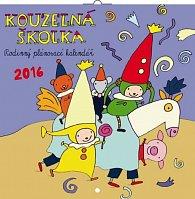 Kalendář nástěnný 2016 - Kouzelná školka - rodinný plánovací, poznámkový  30 x 30 cm