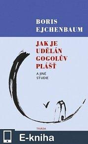 Jak je udělán Gogolův Plášť a jiné studie (E-KNIHA)
