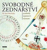 Svobodné zednářství - symboly, tajemství, význam