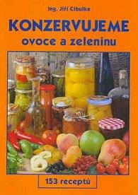 Konzervujeme ovoce a zeleninu-153 receptů