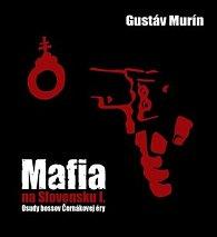 Mafia na Slovensku I.