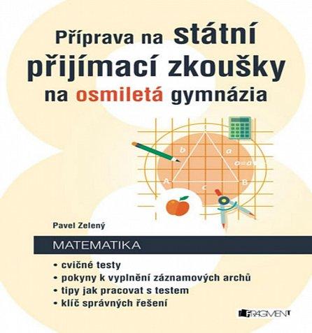 Náhled Příprava na státní přijímací zkoušky na osmiletá gymnázia - Matematika
