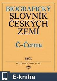 Biografický slovník českých zemí, 10. sešit (Č-Čerma) (E-KNIHA)
