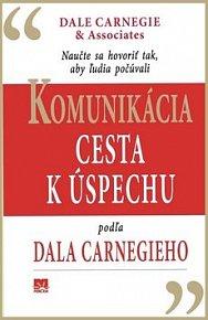 Komunikácia Cesta k úspechu podľa Dala Carnegieho