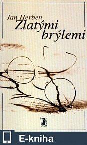 Zlatými brýlemi (E-KNIHA)
