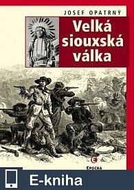 Velká siouxská válka (E-KNIHA)