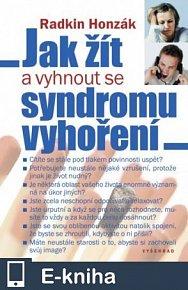 Jak žít a vyhnout se syndromu vyhoření (E-KNIHA)