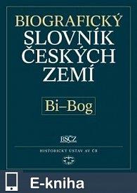 Biografický slovník českých zemí, 5. sešit (Bi–Bog) (E-KNIHA)