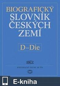 Biografický slovník českých zemí, 12. sešit, D–Die (E-KNIHA)