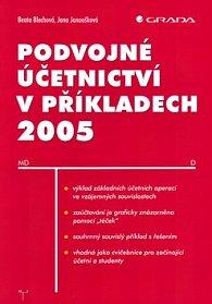Podvojné účetnictví v příkladech 2005