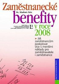 Zaměstnanecké benefity v roce 2008