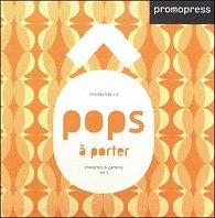 Pops-a-porter vol.1