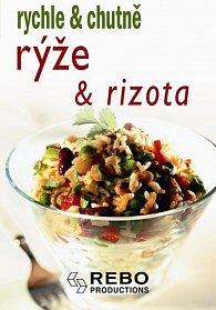 Rýže a rizota - rychle & chutně - 2. vydání