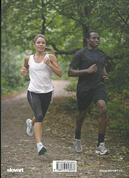 Náhled Začni běhat - Jak začít, udržet si motivaci a dosáhnout co nejlepších výsledků