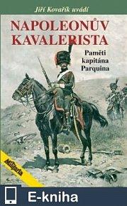 Napoleonův kavalerista (E-KNIHA)