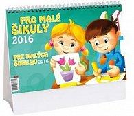 Kalendář stolní 2016 - Pro malé šikuly