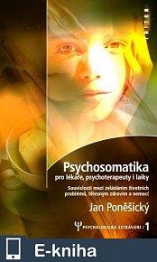 Psychosomatika pro lékaře, psychoterapeuty i laiky (E-KNIHA)