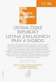 Ústava České republiky. Listina základních práv a svobod