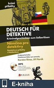 Němčina pro detektivy - Detektivní příběhy s hádankou (E-KNIHA)