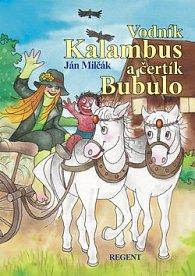 Vodník Kalambus a čertík Bubulo