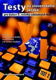 Testy zo slovenského jazyka pre žiakov 5. ročníka základných škôl