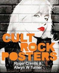 Cult Rock Posters: 1972 -1982
