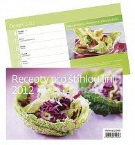 Kalendář stolní 2012 - Recepty pro štíhlou linii