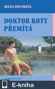 Doktor Kott přemítá (E-KNIHA)