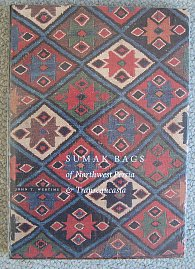 Sumak Bags: of Northwest Persia and Transcaucasia