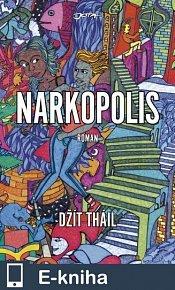 Narkopolis (E-KNIHA)