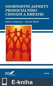 Osobnostní aspekty prosociálního chování a empatie (E-KNIHA)