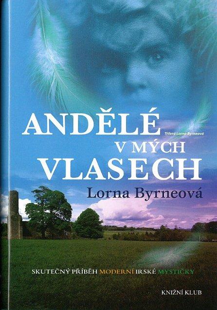 Náhled Andělé v mých vlasech - Vzpomínky - Skutečný příběh moderní irské mystičky
