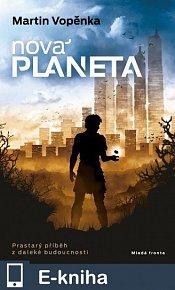 Nová planeta (E-KNIHA)
