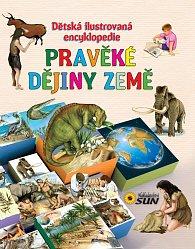 Dětská ilustrovaná encyklopedie - Pravěké dějiny